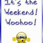 weekend woohoo